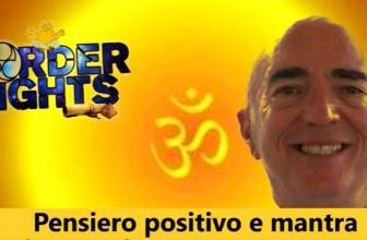 Pensiero positivo e mantra: dialogo con Giorgio Cerquetti